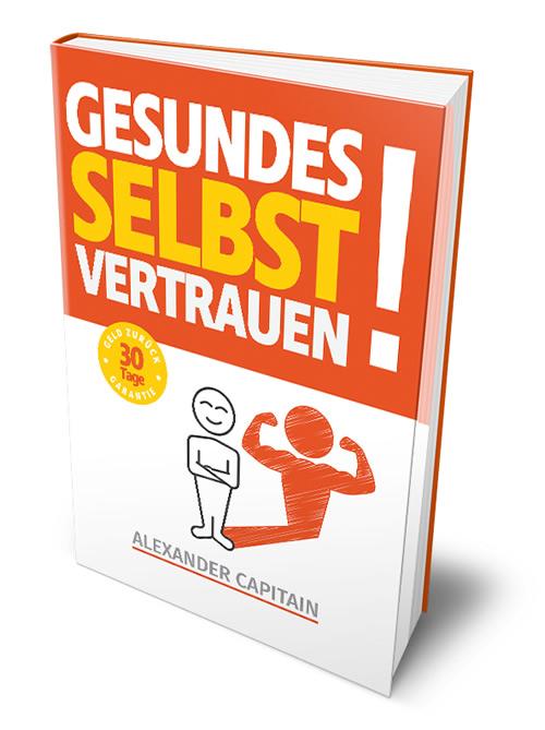 Gesundes Selbstvertrauen Das Buch
